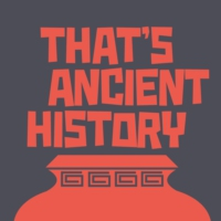 Logo of the podcast That's Ancient History