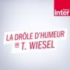 Logo du podcast France Inter - La drôle d'humeur de Thomas Wiesel