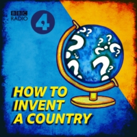 Logo of the podcast How to Invent a Country