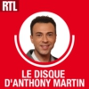 Logo of the podcast RTL - Le Disque d'Anthony Martin