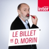 Logo of the podcast Le billet de Daniel Morin