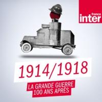 Logo du podcast 1914/1918 : la grande guerre, 100 ans après