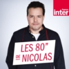 Logo of the podcast Les 80'' de Nicolas Demorand