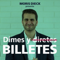 Logo of the podcast Dimes y Billetes