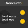 Logo of the podcast Tout euro, tout éco