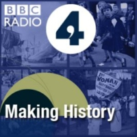 Logo of the podcast BBC Radio 4 - Making History