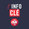 Logo of the podcast L'info Clé – OUI FM