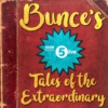 Logo du podcast Bunce's Tales of the Extraordinary