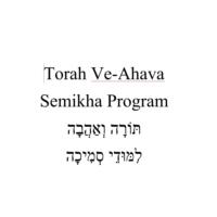 Logo of the podcast Semikha Program - Torah Ve-Ahava