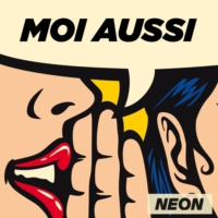 Logo of the podcast Moi aussi - NEON