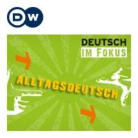 Logo of the podcast Deutsche im Alltag - Alltagsdeutsch | Deutsch Lernen | Deutsche Welle
