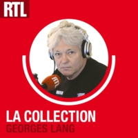 Logo du podcast RTL - La Collection Georges Lang