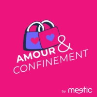 Logo du podcast AMOUR ET CONFINEMENT