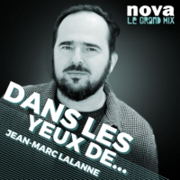 Logo of the podcast Radio Nova - Dans les Yeux de...