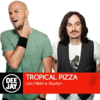 Logo of the podcast Deejay Radio - Tropical Pizza