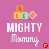 Logo du podcast The Mighty Mommy's Quick and Dirty Tips for Practical Parenting