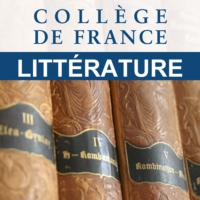 Logo of the podcast Collège de France (Littérature)