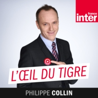 Logo of the podcast France Inter - L'Oeil Du Tigre