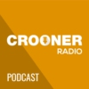 Logo of the podcast Crooner Radio Podcast