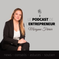 Logo of the podcast Le podcast de l'entrepreneur