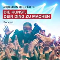 Logo du podcast DIE KUNST, DEIN DING ZU MACHEN
