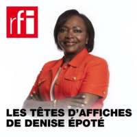 Logo of the podcast Les têtes d'affiches de Denise Epoté - Denis Mukwege (RDC) - Georges Weah (Liberia) - Ousmane Ly (M…