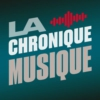 Logo of the podcast La chronique musique - La 1ere