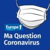 Logo of the podcast Ma Question Coronavirus