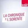 Logo of the podcast La Chronique Isabelle Sorente