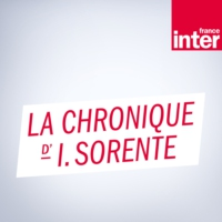 Logo of the podcast La chronique d'Isabelle Sorente du mercredi 27 juin 2018