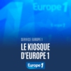 Logo of the podcast Le kiosque D'Europe 1