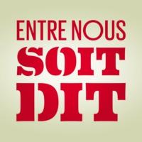 Logo du podcast Entre nous soit dit - La 1ere