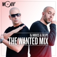 Logo of the podcast DJ Mouss & Eklips : The Wanted Mix