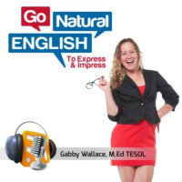 Logo du podcast Go Natural English | Language Lessons for Fluency