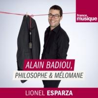 Logo du podcast Alain Badiou philosophe et mélomane