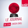 Logo du podcast Journal de 23h (week-end)