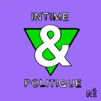 Logo of the podcast Intime & Politique