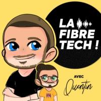Logo du podcast La Fibre Tech avec QUENTIN