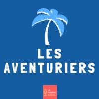 Logo du podcast LES AVENTURIERS | voyage, expat, road trip, tour du monde