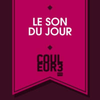 Logo of the podcast Couleur3 - Le Son du jour