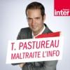 Logo du podcast Tanguy Pastureau maltraite l'info