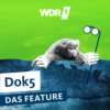 Logo of the podcast WDR 5 Dok 5 - das Feature