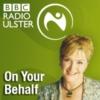 Logo of the podcast BBC Radio Ulster & BBC Radio Foyle - On Your Behalf