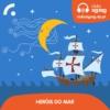 Logo of the podcast Heróis do Mar