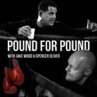 Logo of the podcast Pound for Pound with Jake Wood and Spencer Oliver