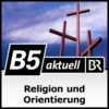 Logo of the podcast Religion und Orientierung - B5 aktuell