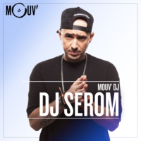 Logo of the podcast Mouv' DJ : Serom