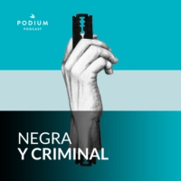 Logo of the podcast Negra y criminal