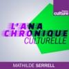 Logo of the podcast L'Anachronique culturelle