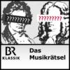 Logo du podcast Das Musikrätsel - BR-KLASSIK